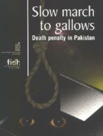 Slow march to gallows – Death penalty in Pakistan