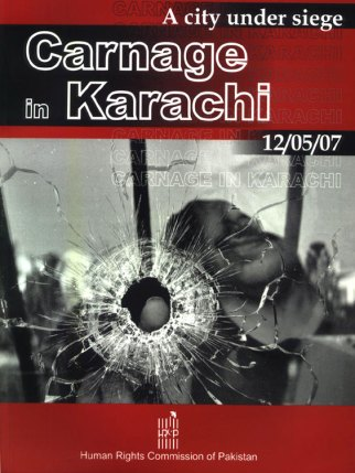 May 12, 2007 - Carnage in Karachi